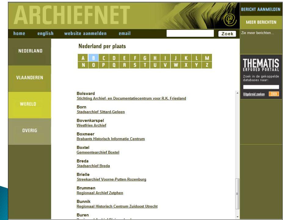 Archiefnet is een portaal naar (bijna) alle archieven in Nederland en Vlaanderen.