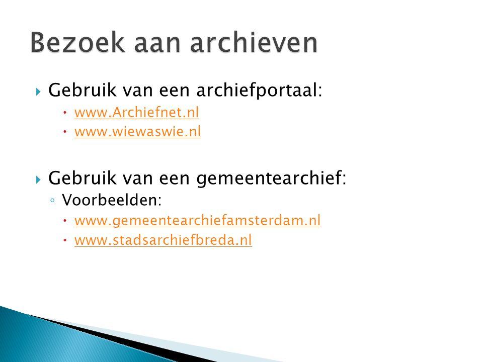 Bezoek aan archieven Gebruik van een archiefportaal: