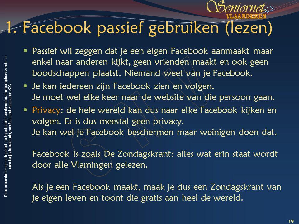1. Facebook passief gebruiken (lezen)