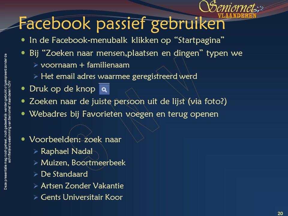 Facebook passief gebruiken
