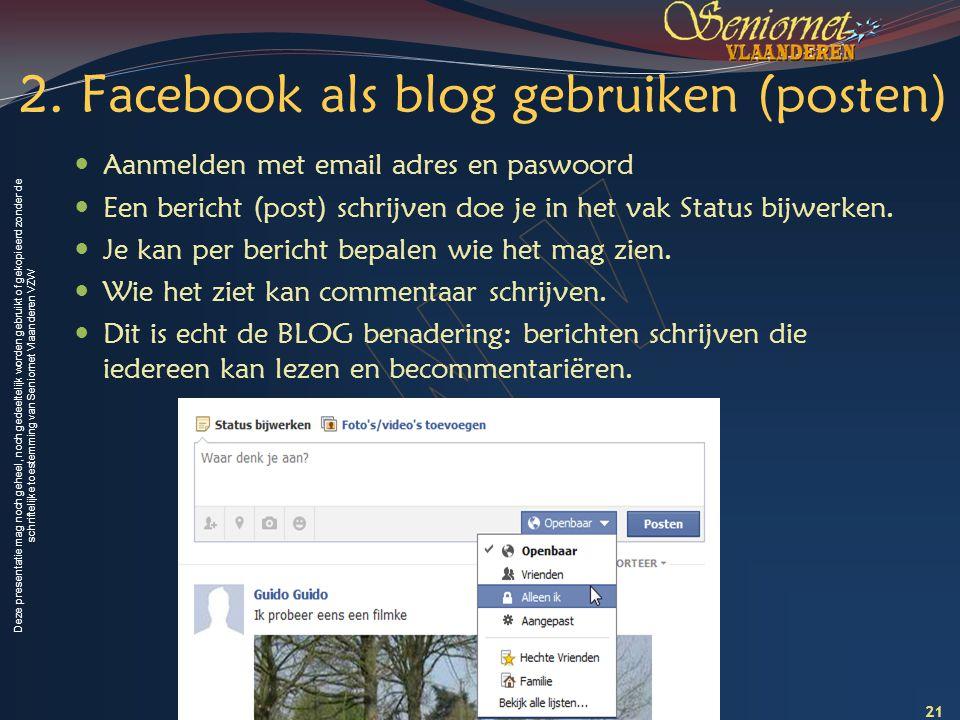 2. Facebook als blog gebruiken (posten)