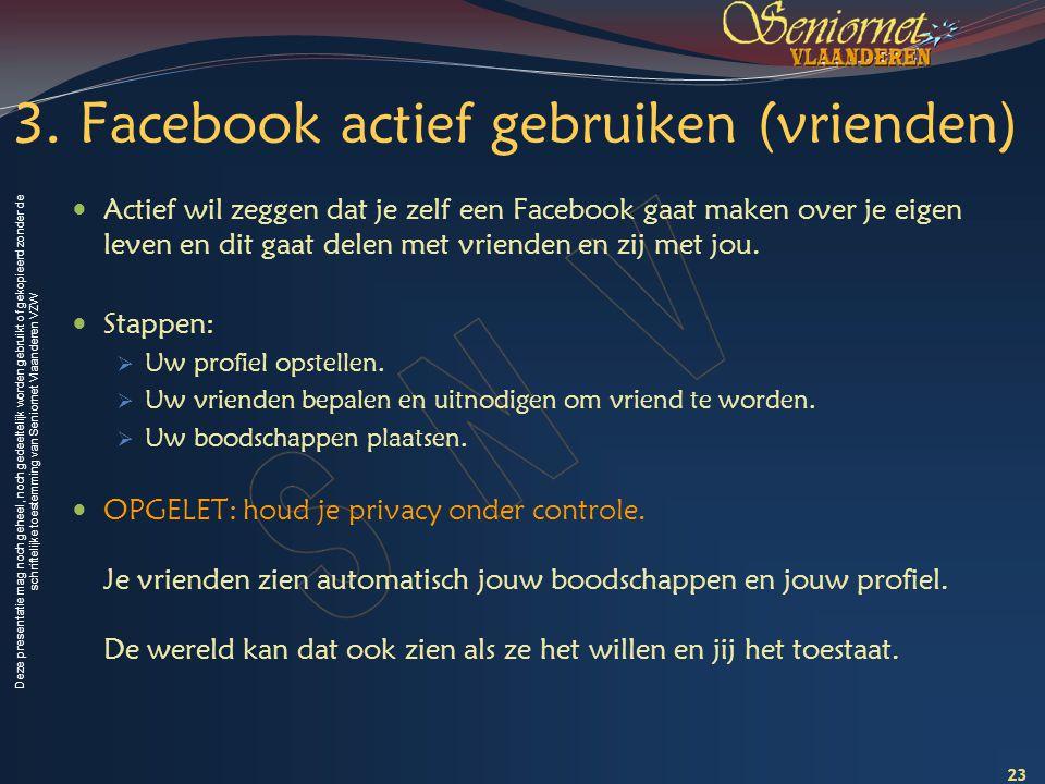 3. Facebook actief gebruiken (vrienden)