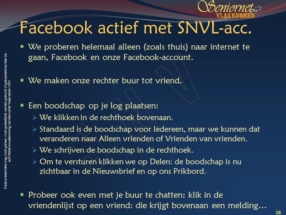 Facebook actief met SNVL-acc.