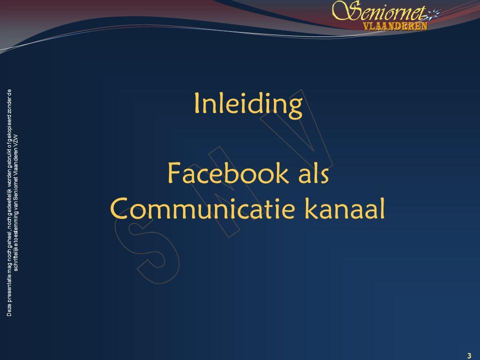 Inleiding Facebook als Communicatie kanaal