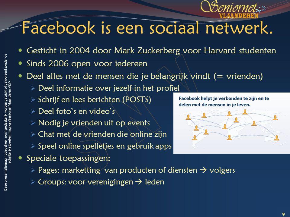 Facebook is een sociaal netwerk.