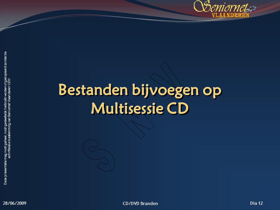 Bestanden bijvoegen op Multisessie CD