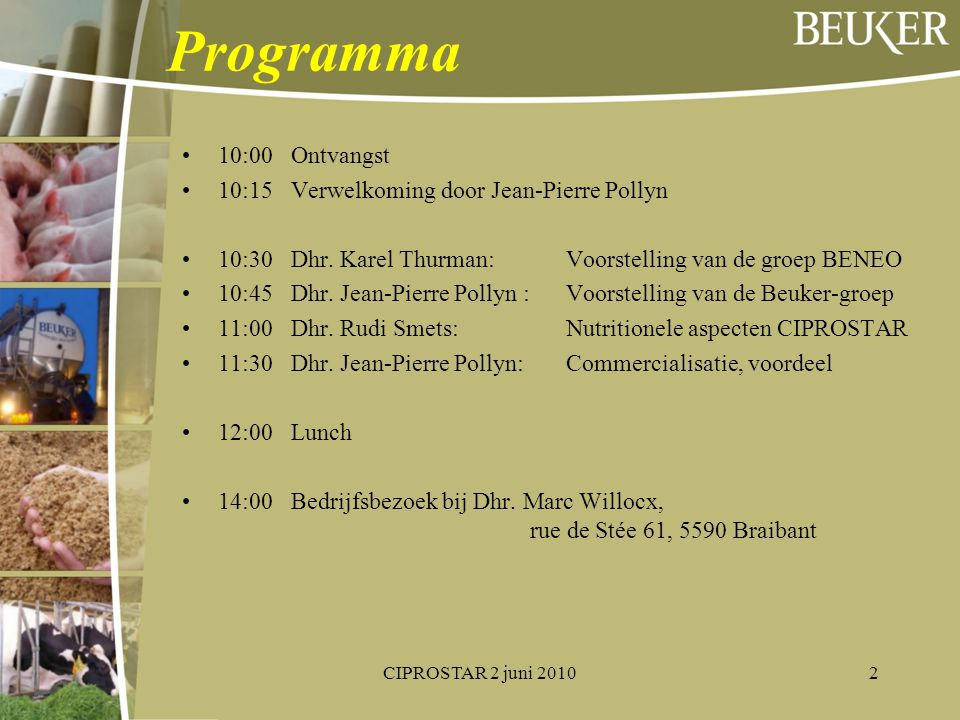 Programma 10:00 Ontvangst 10:15 Verwelkoming door Jean-Pierre Pollyn