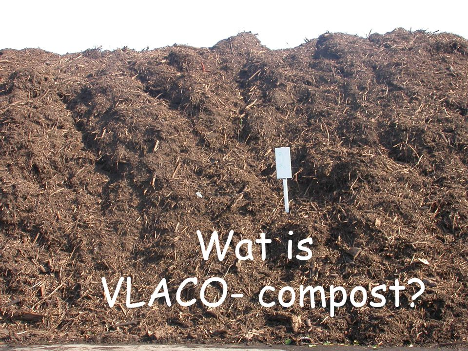 Wat is VLACO- compost