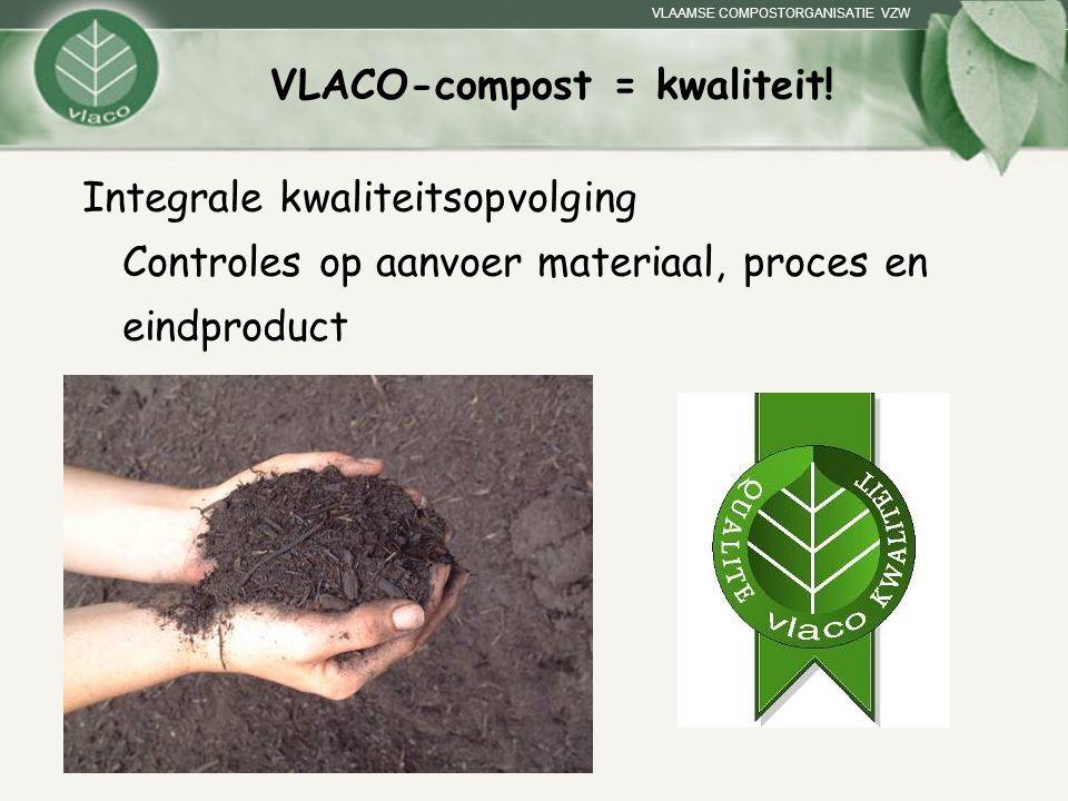 VLACO-compost = kwaliteit!