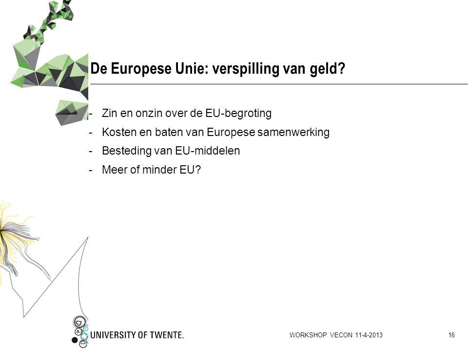 De Europese Unie: verspilling van geld
