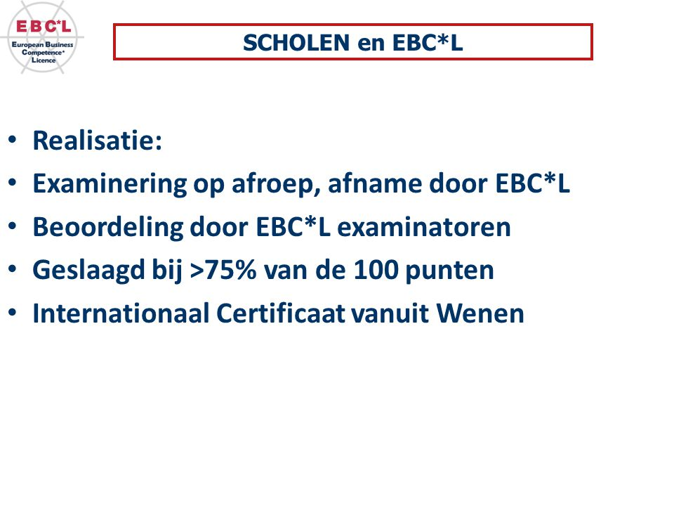 Examinering op afroep, afname door EBC*L