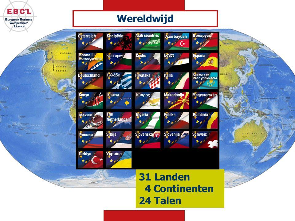 31 Landen 4 Continenten 24 Talen