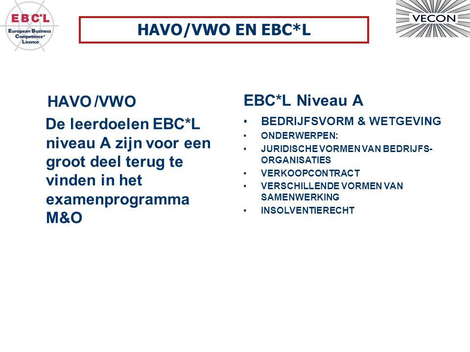 HAVO/VWO EN EBC*L HAVO /VWO EBC*L Niveau A