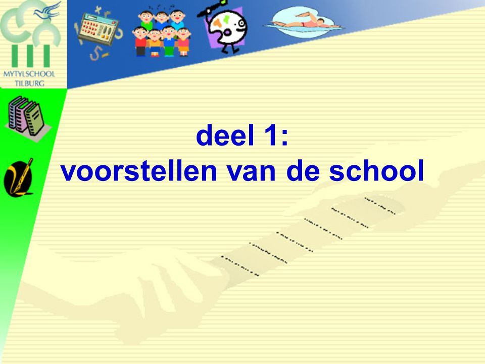 deel 1: voorstellen van de school