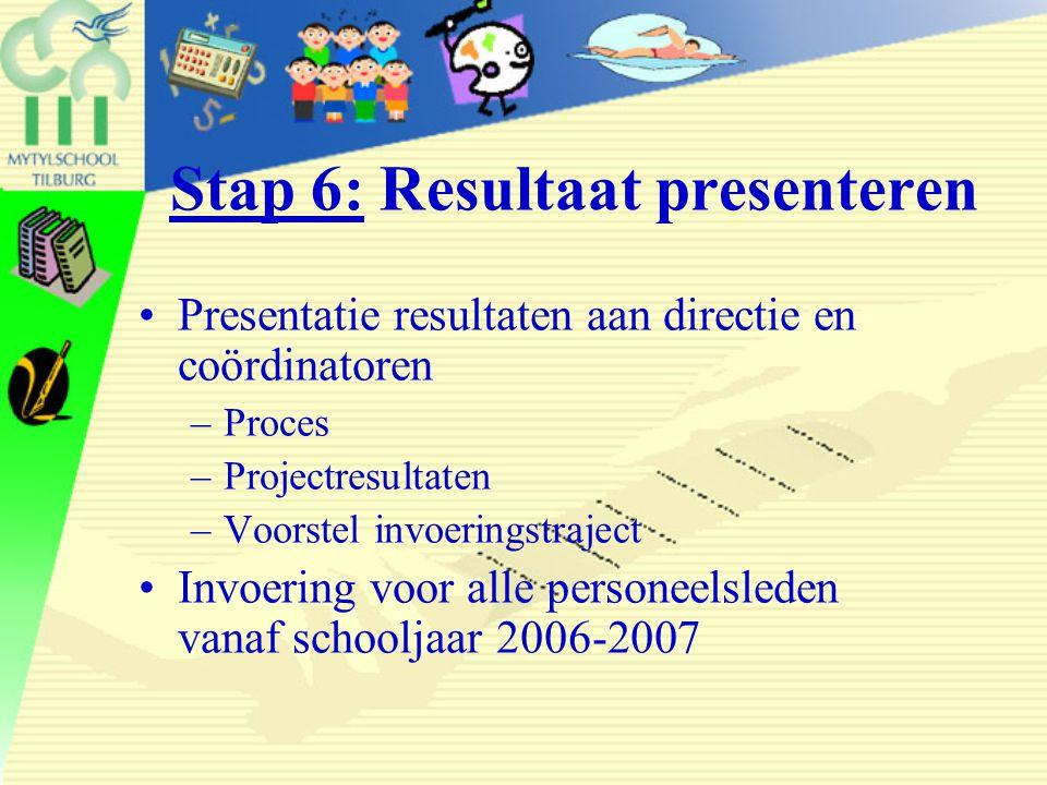 Stap 6: Resultaat presenteren