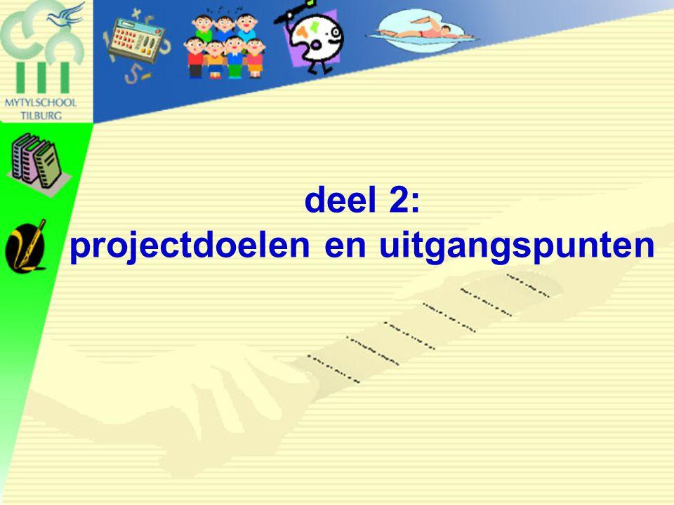 deel 2: projectdoelen en uitgangspunten