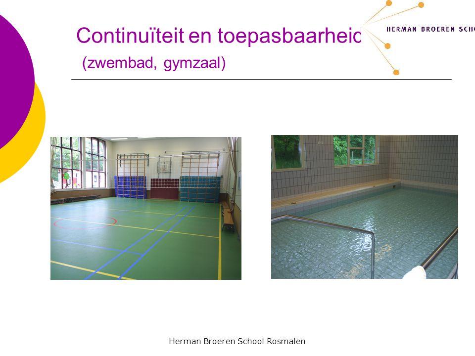 Continuïteit en toepasbaarheid (zwembad, gymzaal)
