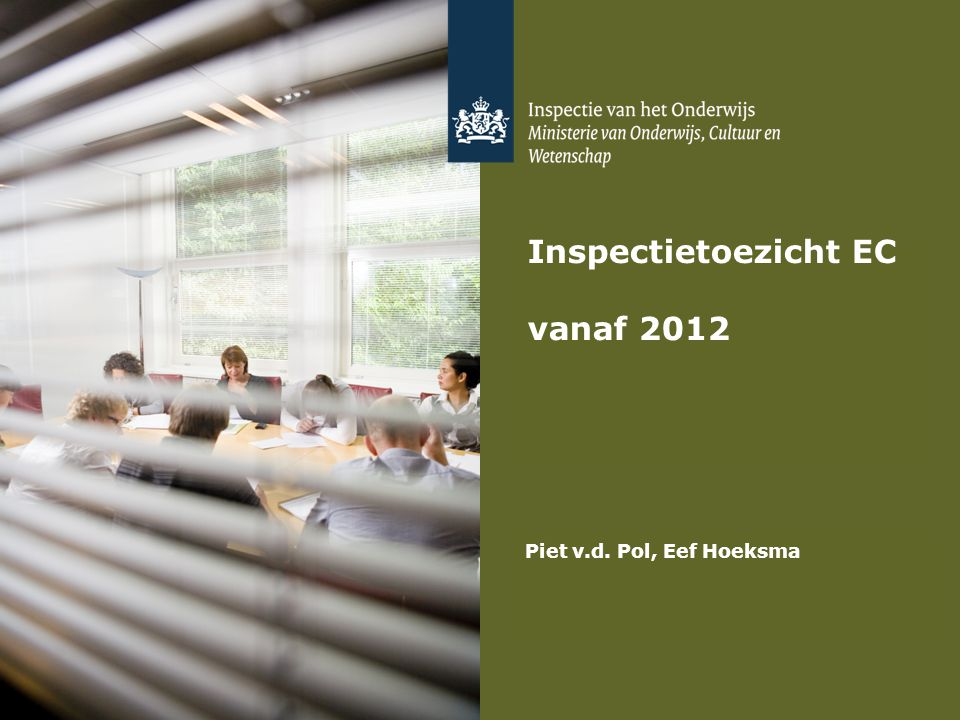 Inspectietoezicht EC vanaf 2012