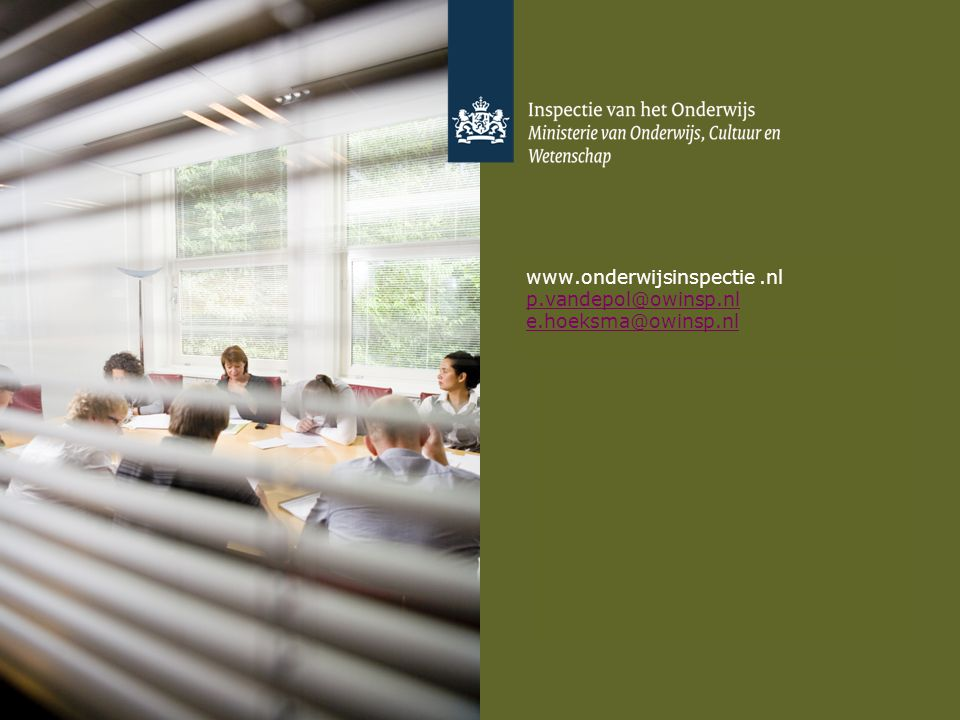 www.onderwijsinspectie .nl p.vandepol@owinsp.nl e.hoeksma@owinsp.nl