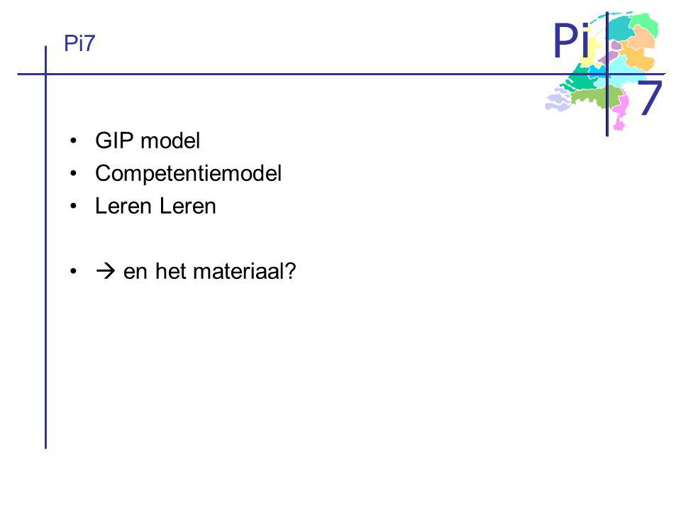 Pi7 GIP model Competentiemodel Leren Leren  en het materiaal