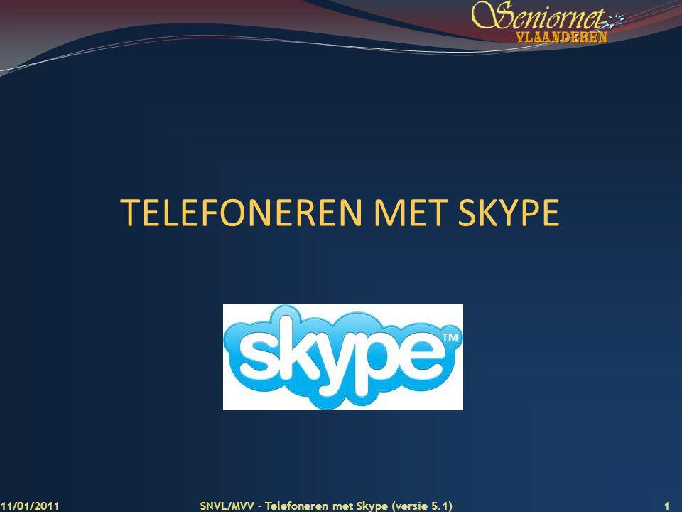 TELEFONEREN MET SKYPE 11/01/2011
