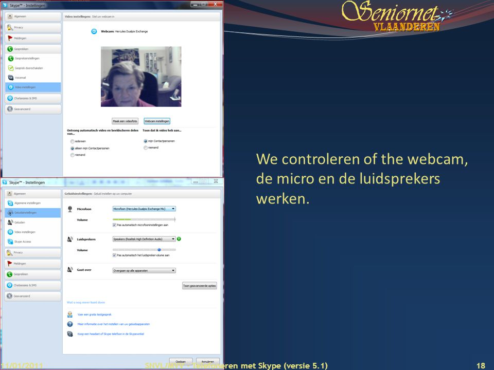 We controleren of the webcam, de micro en de luidsprekers werken.