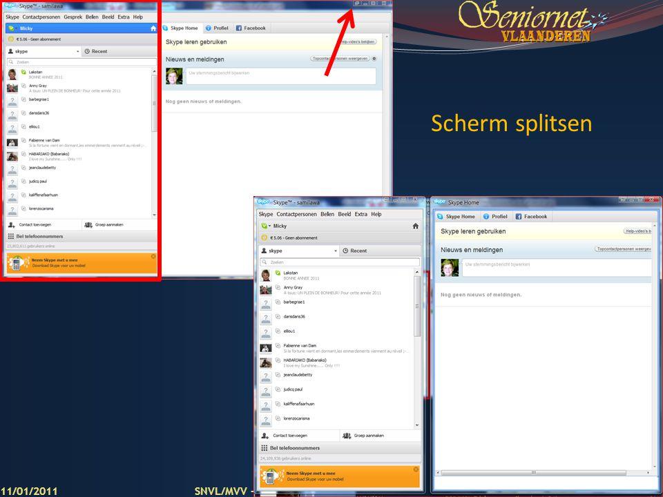 Scherm splitsen 11/01/2011 SNVL/MVV - Telefoneren met Skype (versie 5.1)
