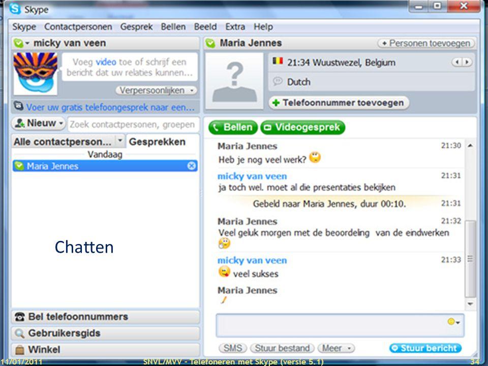 Chatten 11/01/2011 SNVL/MVV - Telefoneren met Skype (versie 5.1)