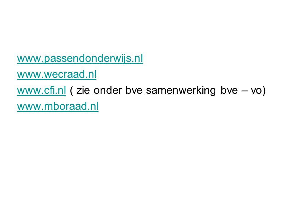 www.passendonderwijs.nl www.wecraad.nl.