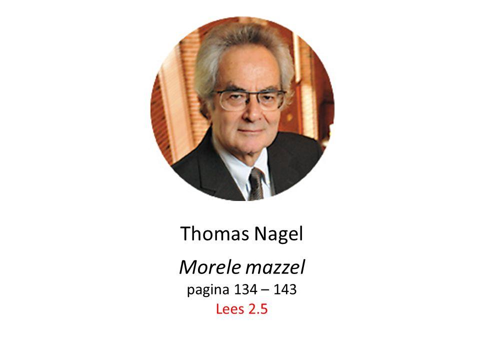 Thomas Nagel Morele mazzel pagina 134 – 143 Lees 2.5