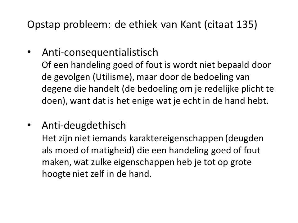 Opstap probleem: de ethiek van Kant (citaat 135)
