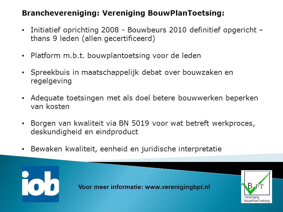 Branchevereniging: Vereniging BouwPlanToetsing: