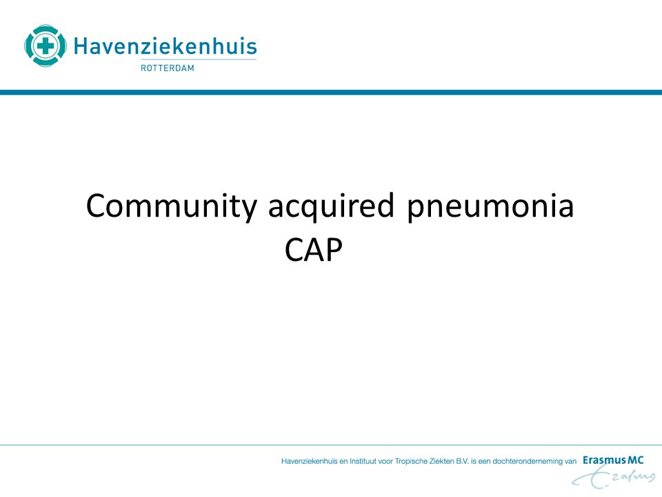 Community acquired pneumonia CAP