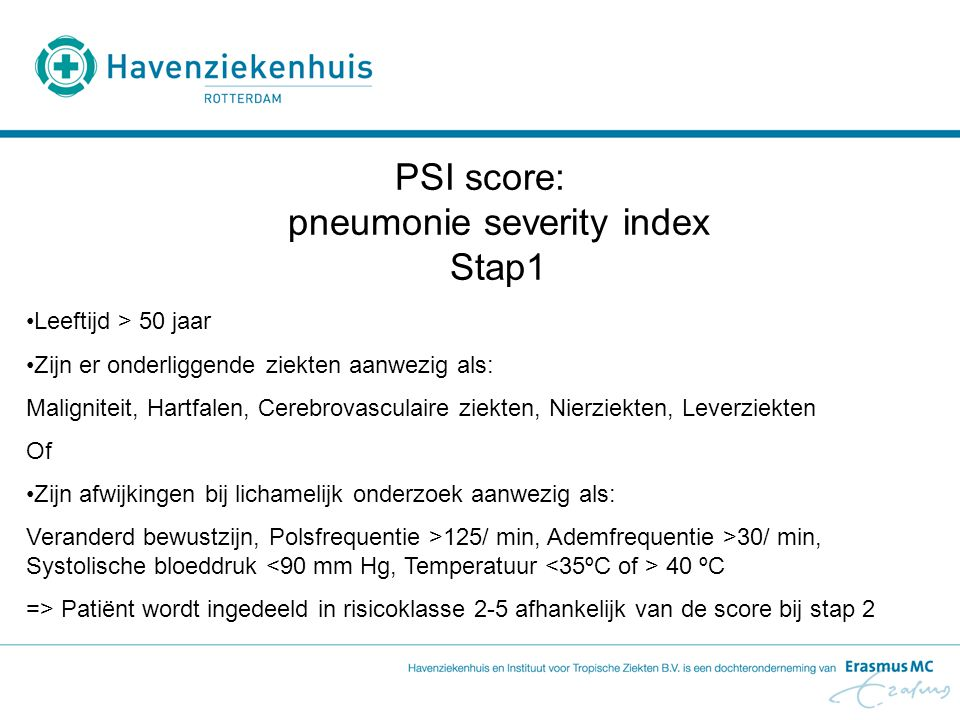 PSI score: pneumonie severity index Stap1