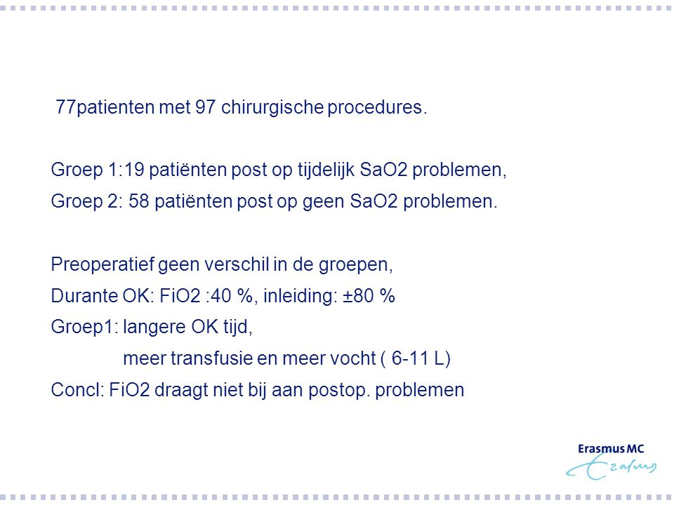 77patienten met 97 chirurgische procedures.