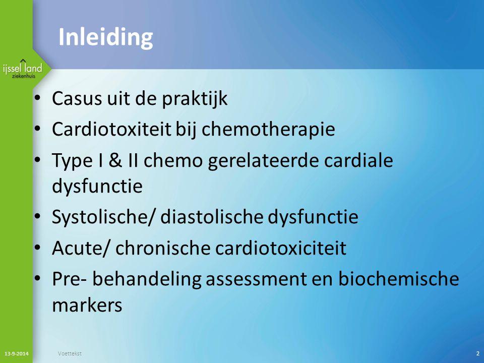 Inleiding Casus uit de praktijk Cardiotoxiteit bij chemotherapie