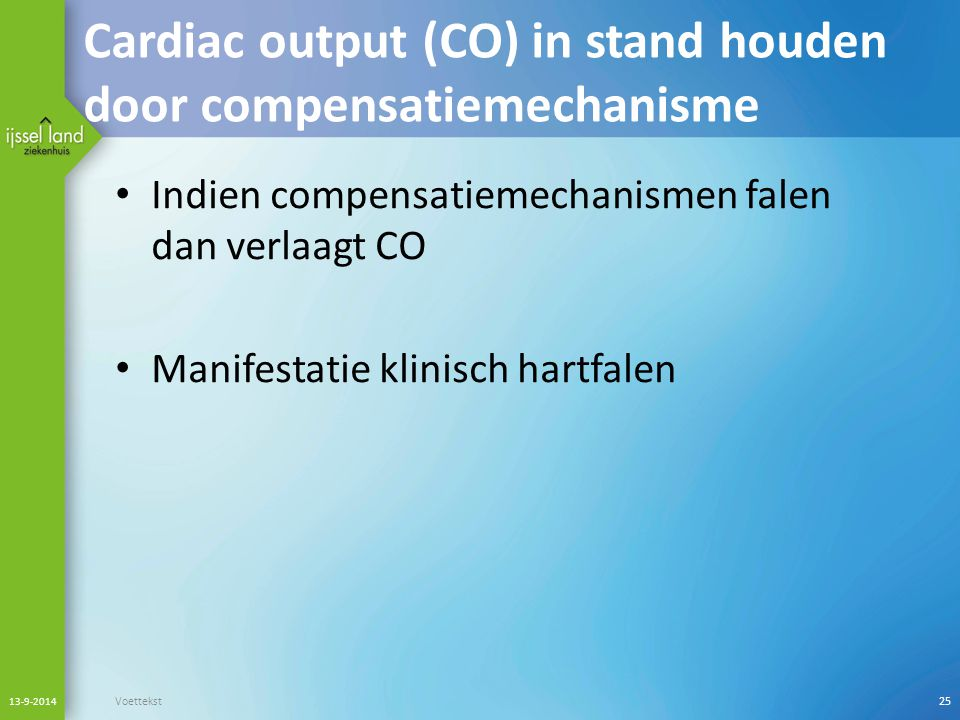 Cardiac output (CO) in stand houden door compensatiemechanisme