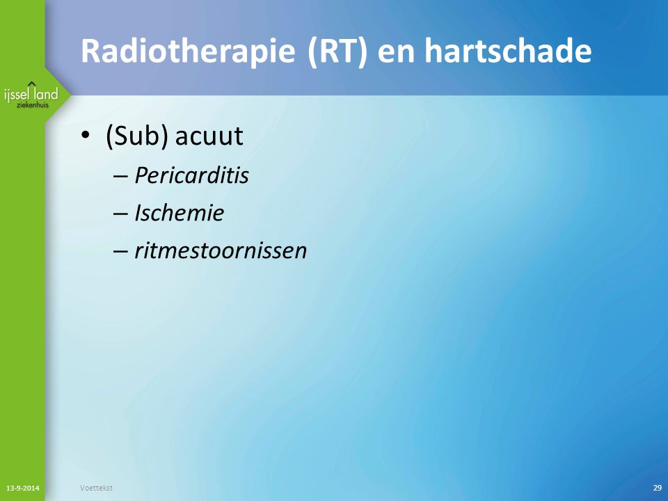 Radiotherapie (RT) en hartschade