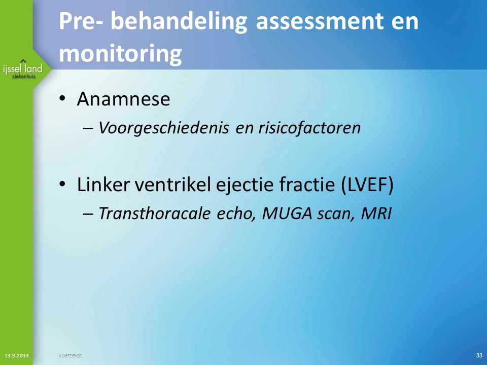 Pre- behandeling assessment en monitoring