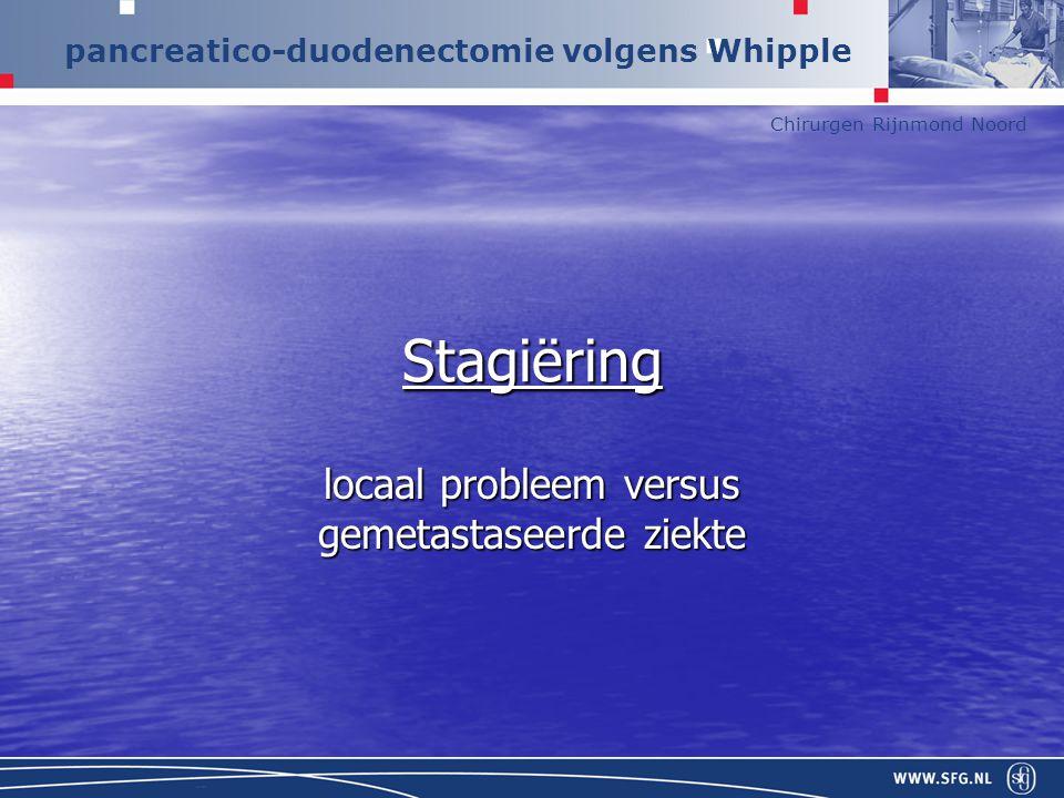 locaal probleem versus gemetastaseerde ziekte