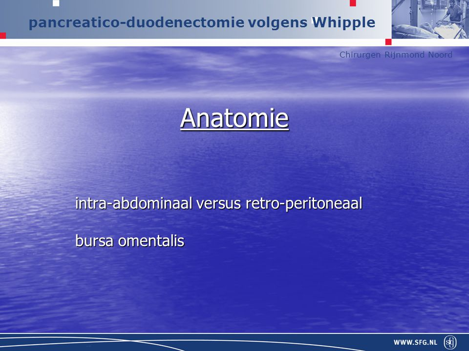 intra-abdominaal versus retro-peritoneaal bursa omentalis
