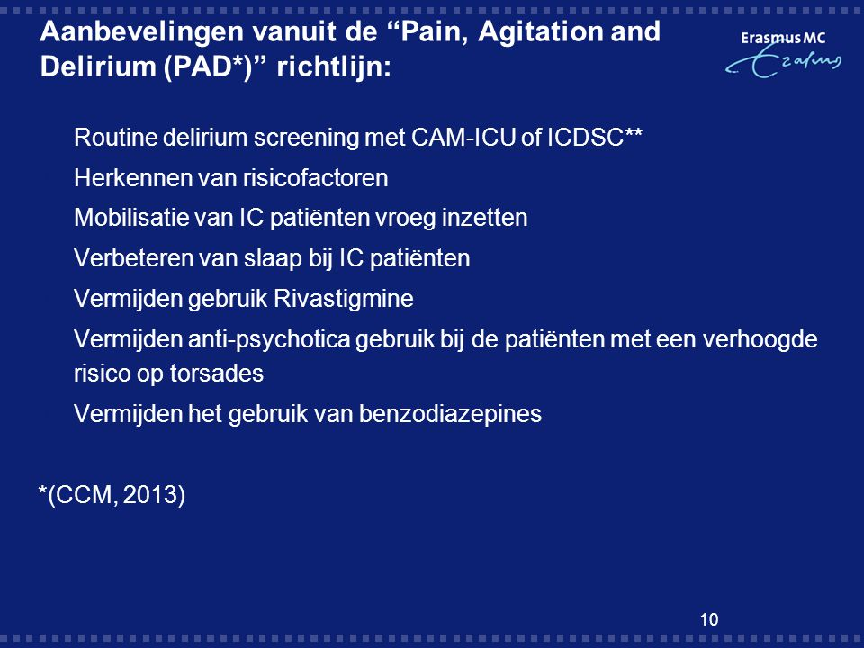 Aanbevelingen vanuit de Pain, Agitation and Delirium (PAD