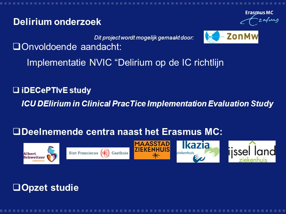 Onvoldoende aandacht: Implementatie NVIC Delirium op de IC richtlijn