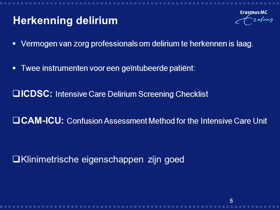 Herkenning delirium ICDSC: Intensive Care Delirium Screening Checklist