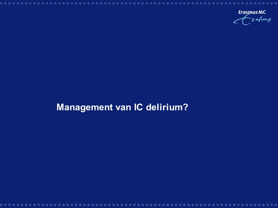 Management van IC delirium