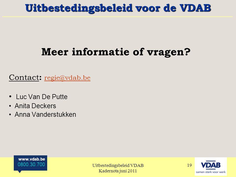 Uitbestedingsbeleid voor de VDAB Meer informatie of vragen