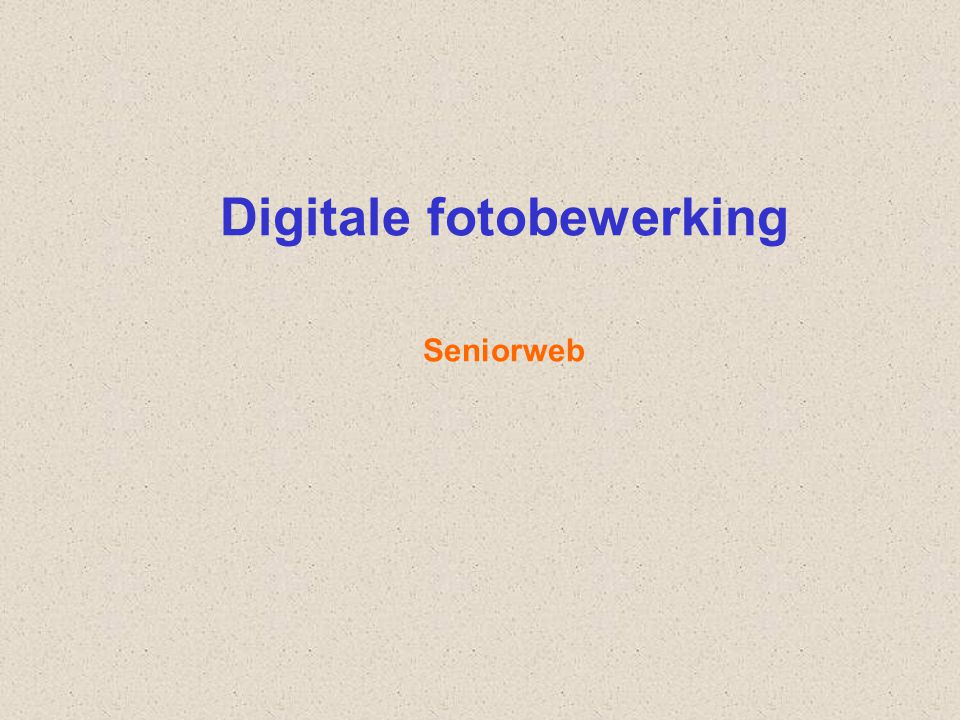 Digitale fotobewerking Seniorweb