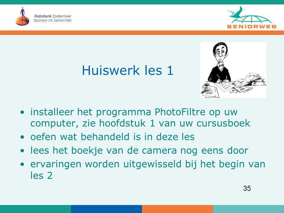 Huiswerk les 1 installeer het programma PhotoFiltre op uw computer, zie hoofdstuk 1 van uw cursusboek.