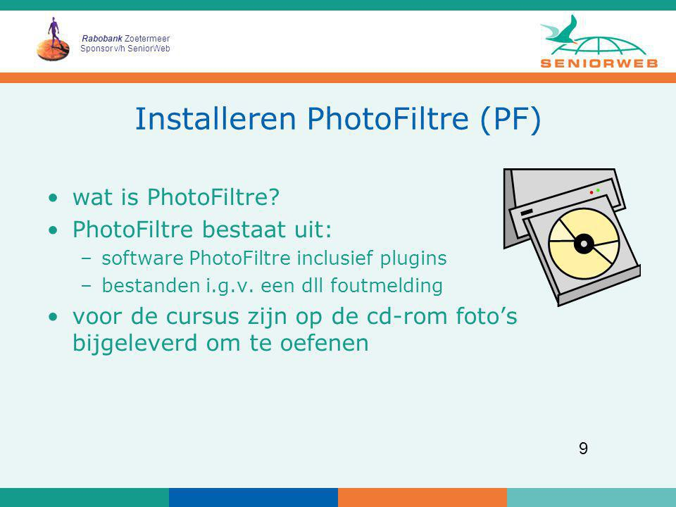 Installeren PhotoFiltre (PF)