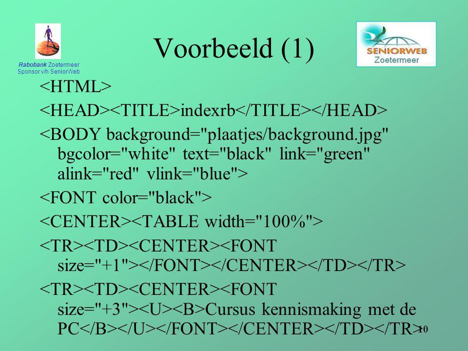 Voorbeeld (1) <HTML>